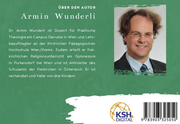 """Über den Autor vom Buch """"Wer hat eigentlich das Neue Testament geschrieben?"""" von Armin Wunderli"""